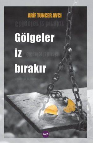 Golgeler-iz-birakir-Arif-Tuncer-Avci