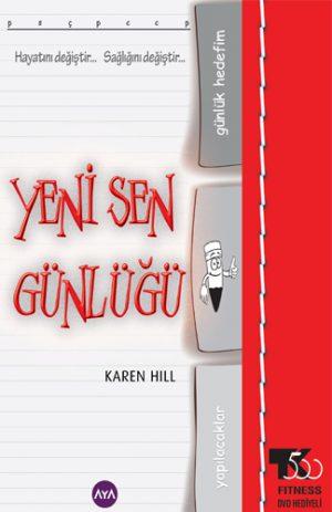 Yeni Sen Gunlugu-Karen Hill