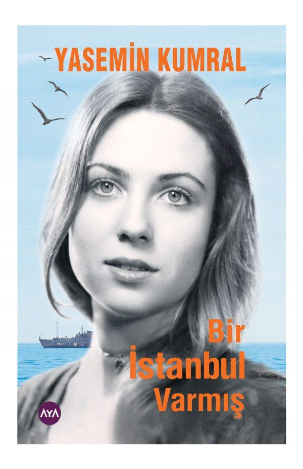 Bir İstanbul Varmış
