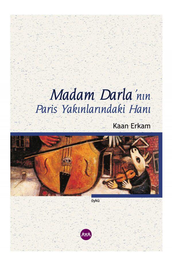 Madam Darla'nın Paris Yakınlarındaki Hanı