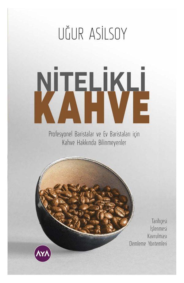 Nitelikli Kahve - Uğur Asilsoy